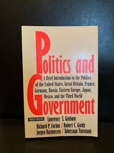 Politics-And-Government-Third-Edition-By-Lawrence-S-Graham-1994-PB