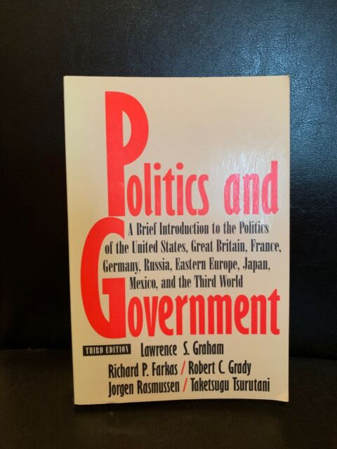 Politics And Government Third Edition By Lawrence S. Graham 1994 PB