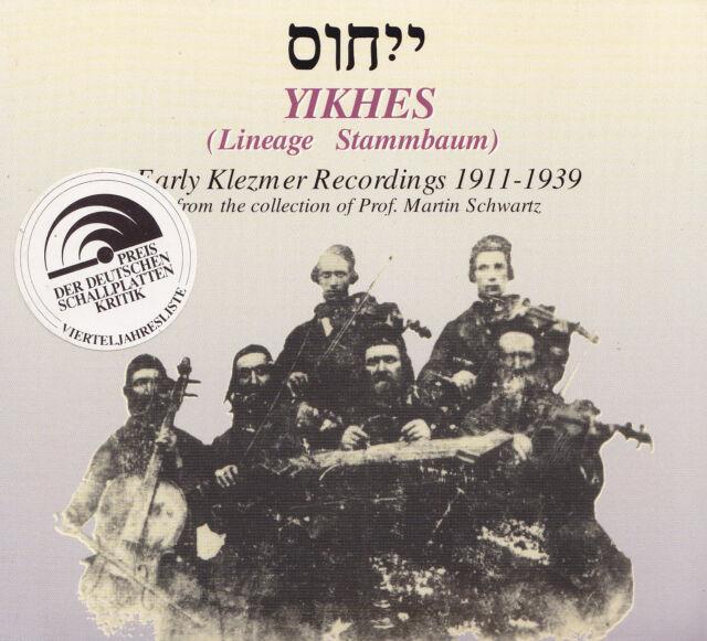 Yikhes (Lineage généalogique) - CD-Early klezmer recordings 1911-1939