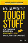 Dealing with the Tough Stuff: How to Achieve Results from Key Conversations by Sean Richardson, Alison Hill, Darren Hill (Paperback, 2016)