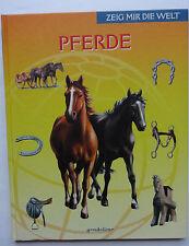 Zeig mir die Welt Pferde gondolino Pferdebuch Pflege Haltung Geschichte Wissen