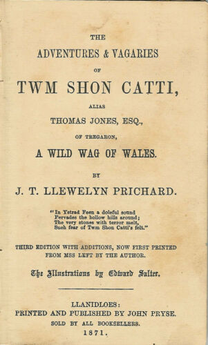 """THE ADVENTURES & VAGARIES OF TWM SHON CATTI"" by JT LLEWELLYN PRITCHARD BOOK"