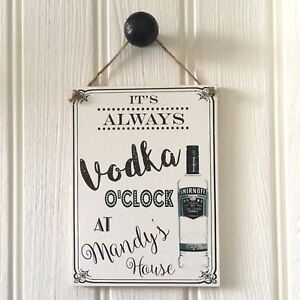 VODKA SIGN man cave bar party NEW HOME Fathers Day drinks O/'clock PERSONALISED