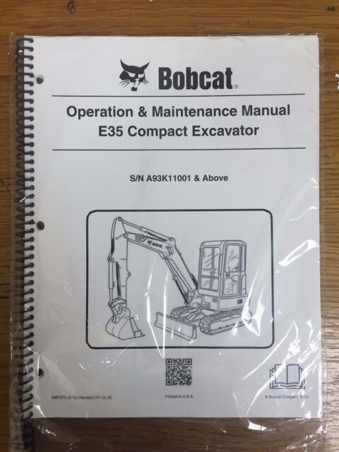 bobcat e35 compact excavator operation \u0026 maintenance manual owner\u0027sbobcat e35 compact excavator operation \u0026 maintenance manual owner\u0027s 1 6987275