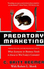 Predatory Marketing: What Everyone in Business Needs to Know to Win Today's Consumer by C. Britt Beemer, Robert L. Shook (Paperback, 1999)