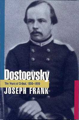 1 of 1 - Dostoevsky: The Years of Ordeal, 1850-1859 by J. Frank (Paperback, 1987)