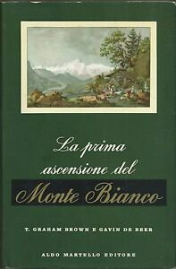 Brown-La-Prima-Ascensione-del-Monte-Bianco-1960-Martello-Montagna-Alpinismo