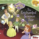 Sofia The First The Enchanted Science Fair 9781484713099 by Catherine Hapka