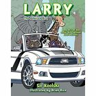 Larry Sir Koolski Authorhouse Paperback / Softback 9781491845400