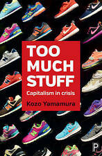 Demasiadas cosas: capitalismo en crisis, Kozo Yamamura   libro de tapa dura   978144733