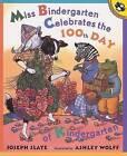 Miss Bindergarten Celebrates T by Joseph Slate (Paperback, 2003)