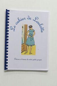 """"""" Le Cahier de Loulotte""""   vendu en supplément  avec une poupée Loulotte"""