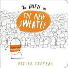 The Hueys in the New Sweater by Oliver Jeffers (Board book, 2015)