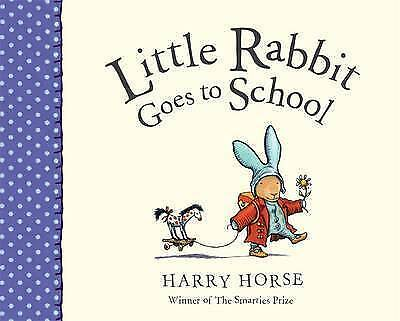 Little Rabbit Goes to School (Picture Puffin) by Harry Horse, Good Book (Paperba