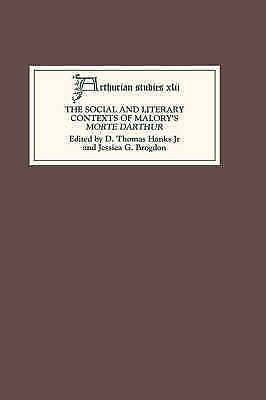 1 of 1 - The Social and Literary Contexts of Malorys Morte Darthur (Arthurian Studies), ,