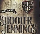 Family Man 0099923240921 by Shooter Jennings CD