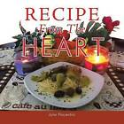 Recipe from the Heart by Professor John Piacentini (Paperback / softback, 2014)