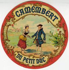 """""""CAMEMBERT DU PETIT DUC"""" Etiquette-chromo originale fin 1800"""