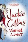 Married Lovers by Jackie Collins (Hardback, 2008)