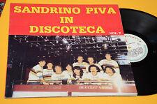 LP FOLK ROMAGNA LISCIO SANDRINO PIVA IN DISCOTECA 1° ST ORIGINALE EX GATEFOLD CO