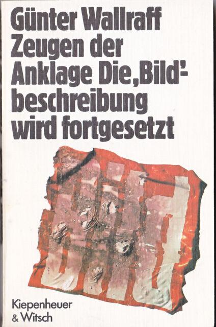Günter Wallraff - Zeugen der Anklage Die Bildbeschreibung wird (TB-Ausgabe)