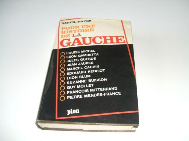 POUR UNE HISTOIRE DE LA GAUCHE DANIEL MAYER Occasion Livre, bon état, année 1969