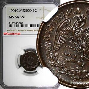 Mexico-SECOND-REPUBLIC-1901-C-1-Centavo-NGC-MS64-BN-Mintage-220-000-KM-394