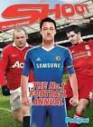 Shoot Annual: 2011 by Pedigree Books Ltd (Hardback, 2010)
