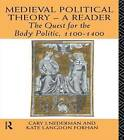 Medieval Political Theory: A Reader: The Quest for the Body Politic 1100-1400 by Taylor & Francis Ltd (Paperback, 1993)
