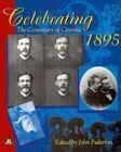 Celebrating 1895: The Centenary of Cinema by John Libbey & Co (Hardback, 1998)