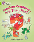 Collins Big Cat: Fabulous Creatures - Are they Real?: Band 11/Lime by Scoular Anderson (Paperback, 2012)