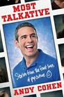 Most Talkative : Stories from the Front Lines of Pop Culture by Andy Cohen (2013, Paperback)