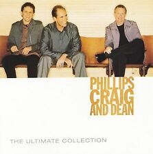 The Ultimate Collection - Phillips, Craig & Dean (2CD, 2006, Sparrow Records)