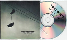 THE CORONAS Just Like That 2014 UK 1-trk promo test CD