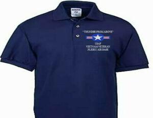 PLEIKU AIR BASE VIETNAM VETERAN USAF EMBROIDERED POLO SHIRT/SWEAT/JACKET.