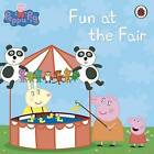 Peppa Pig: Fun at the Fair by Penguin Books Ltd (Paperback, 2011)