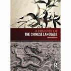 A History of the Chinese Language by Hongyuan Dong (Paperback, 2014)