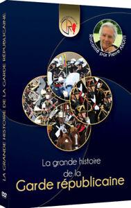 DVD Documentaire LA GRANDE HISTOIRE DE LA GARDE RÉPUBLICAINE