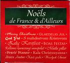 NOELS DE FRANCE ET D'AILLEURS - CD NEUF ET SOUS CELLO