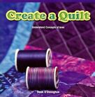 Create a Quilt Understand Concepts of Area 9781477748947 by Sean O'donoghue