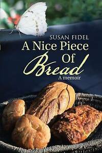 A-Nice-Piece-Of-Bread-A-memoir-Brand-New-Free-P-amp-P-in-the-UK