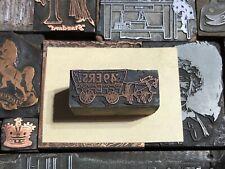 Antique 49ers Gold Rush Horse Amp Wagon Letterpress Print Type Cut Ornament Block