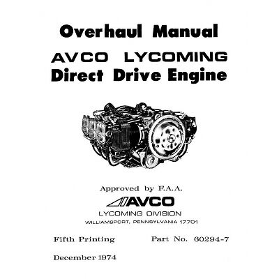 Lycoming Direct Drive Engine Overhaul Manual Part 60294 7 9 10B EBay