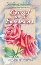 Grief for a Season by Tengbom, Mildred, Good Book
