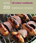 200 Barbecue Recipes by Louise Pickford (Paperback, 2009)