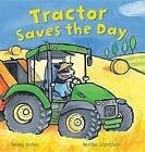 Tractor Saves the Day by Mandy Archer (Paperback / softback, 2016)