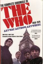 Anyway Anyhow Anywhere: The Complete Chronicle of the Who 1958-1978 : Andy Neill