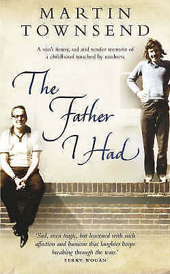 The Father I Had, Townsend, Martin, Used; Good Book