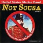 Not Sousa 0754422558525 by United States Marine Band CD