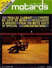 La Revue des MOTARDS  3 HONDA CR 750 Daytona MOTO GUZZI V7 750 KAWASAKI H1R 1971